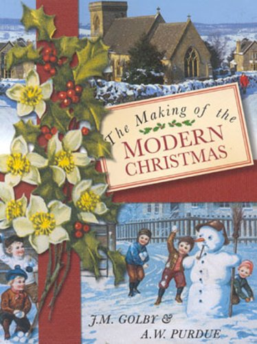 The Making of the Modern Christmas 9780750921367