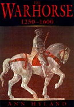 Warhorse, 1250-1600