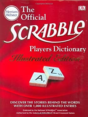 The Merriam-Webster Official Scrabble Players Dictionary: Illustrated Edition 9780756639990