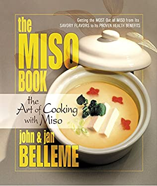 The Miso Book: The Art of Cooking with Miso 9780757000287