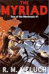 The Myriad: Tour of the Merrimack #1