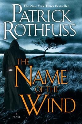 The Name of the Wind (the Kingkiller Chronicle: Day One) 9780756404079