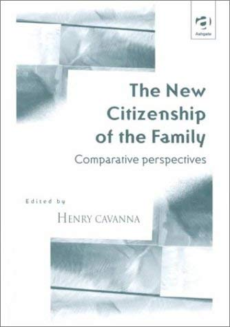 The New Citizenship of the Family: Comparative Perspectives