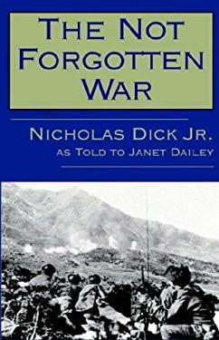 The Not Forgotten War 9780759257665