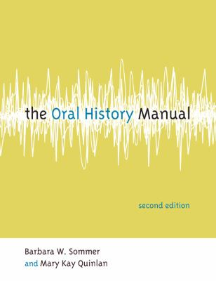 The Oral History Manual 9780759111585