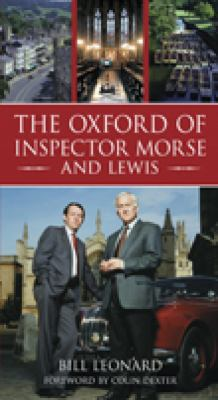 The Oxford of Inspector Morse and Lewis 9780752446219