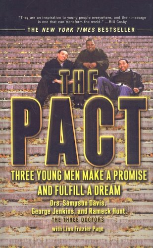 The Pact: Three Young Men Make a Promise and Fulfill a Dream 9780756990671