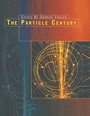 The Particle Century 9780750305433