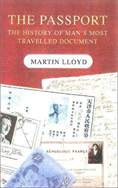 The Passport: The History of Man's Most Travelled Document 9780750929646