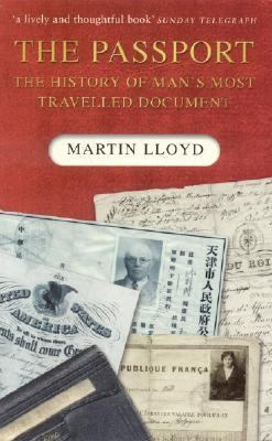The Passport: The History of Man's Most Travelled Document 9780750940351