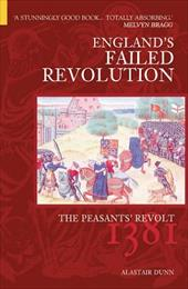 The Peasants' Revolt: England's Failed Revolution of 1381