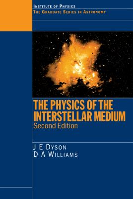 The Physics of the Interstellar Medium, Second Edition 9780750304603