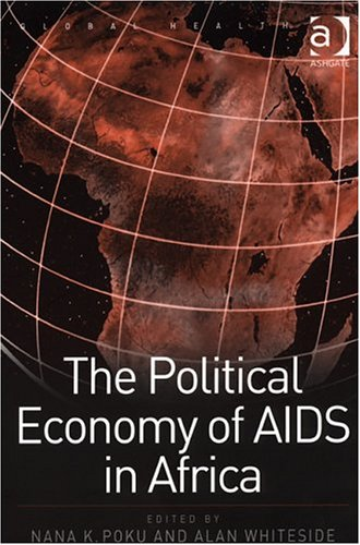 The Political Economy of AIDS in Africa 9780754638988