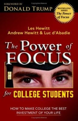 The Power of Focus for College Students 9780757302893