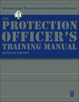The Protection Officer Training Manual 9780750674560