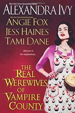 The Real Werewives of Vampire County 9780758261588
