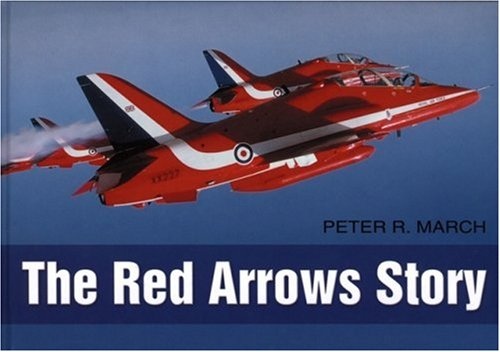The Red Arrows Story 9780750944465