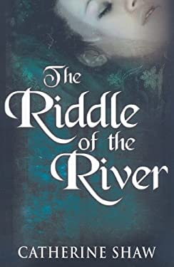 The Riddle of the River 9780750529648