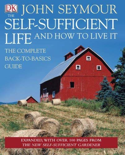 The Self-Sufficient Life and How to Live It 9780756654504