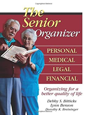 The Senior Organizer: Personal, Medical, Legal, Financial 9780757304897