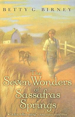 The Seven Wonders of Sassafras Springs 9780756980757