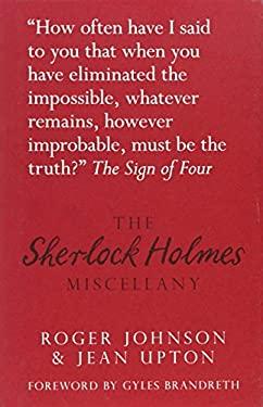 The Sherlock Holmes Miscellany 9780752471525