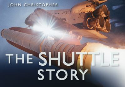 The Shuttle Story 9780752451749