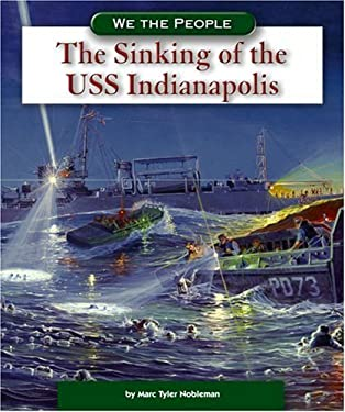 The Sinking of the USS Indianapolis 9780756520311