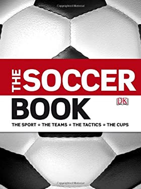 The Soccer Book 9780756650988