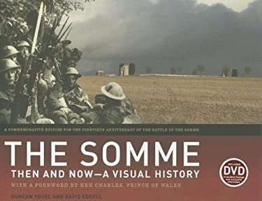 The Somme: Then and Now - A Visual History [With DVD] 9780756624774
