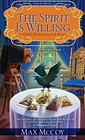 The Spirit is Willing (Ophelia Wylde Paranormal Mysteries) 22073786