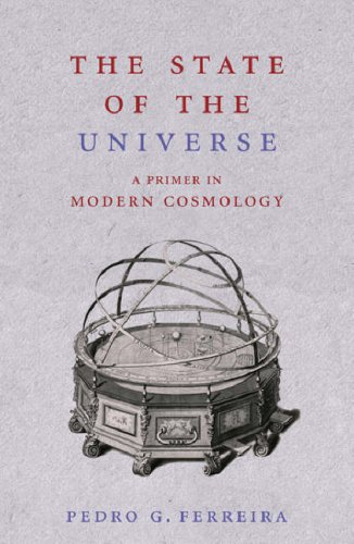 The State of the Universe: A Primer in Modern Cosmology 9780753822562