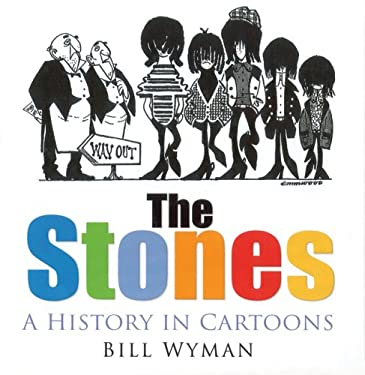 The Stones: A History in Cartoons 9780750942485