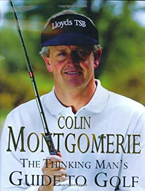 The Thinking Man's Guide to Golf 9780752853727