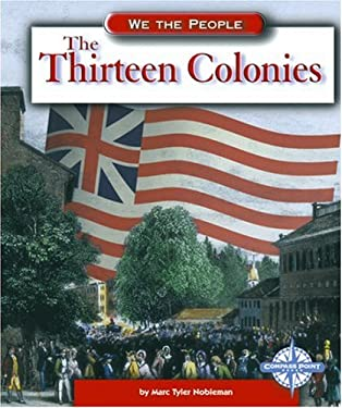 The Thirteen Colonies 9780756502119