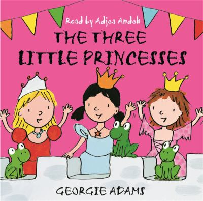 The Three Little Princesses 9780752886626