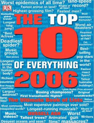 The Top Ten of Everything: The Ultimate Book of Lists