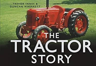 The Tractor Story 9780752461984