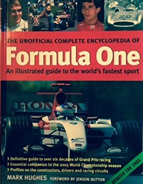 The Unofficial Complete Encyclopedia Formula One 9780754815099