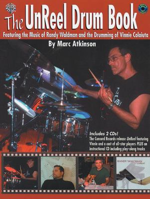 The Unreel Drum Book: Featuring the Music of Randy Waldman and the Drumming of Vinnie Colaiuta, Book & 2 CDs 9780757917417