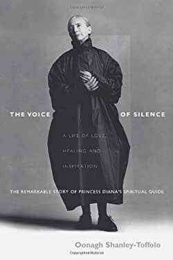 The Voice of Silence: A Life of Love, Healing and Inspiration 9780757300349