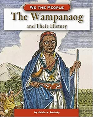 The Wampanoag and Their History 9780756508470