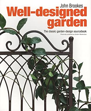 The Well-Designed Garden 9780756628918