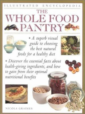 The Whole Food Pantry 9780754807407