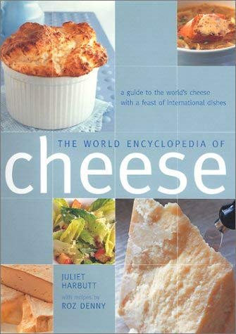 The World Encyclopedia of Cheese 9780754809920