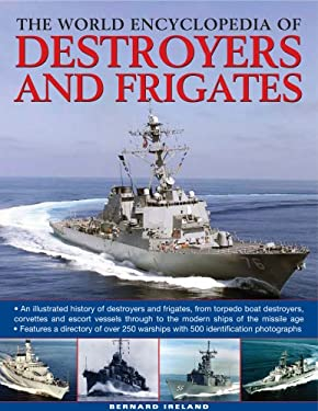 The World Encyclopedia of Destroyers and Frigates 9780754818670