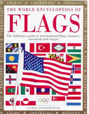 The World Encyclopedia of Flags 9780754801672