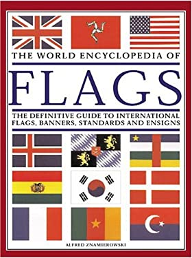 The World Encyclopedia of Flags 9780754814436