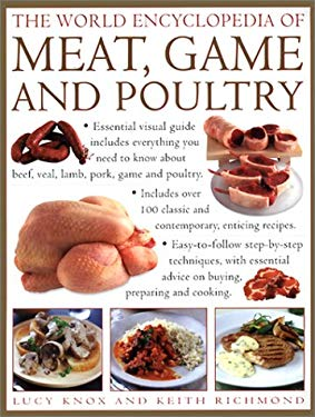 The World Encyclopedia of Meat and Poultry 9780754806028