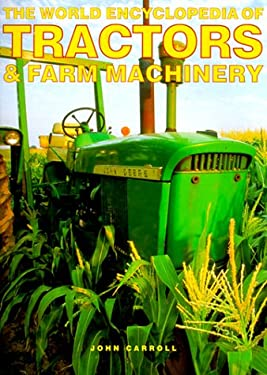 World Encyclopedia of Tractors and Other Farm Machinery